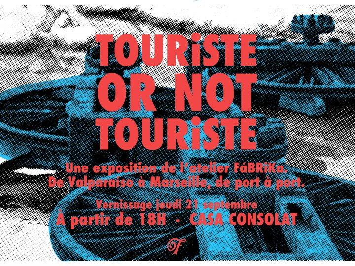 TOURiSTE or not TOURiSTE – Casa Consolat – Marseille